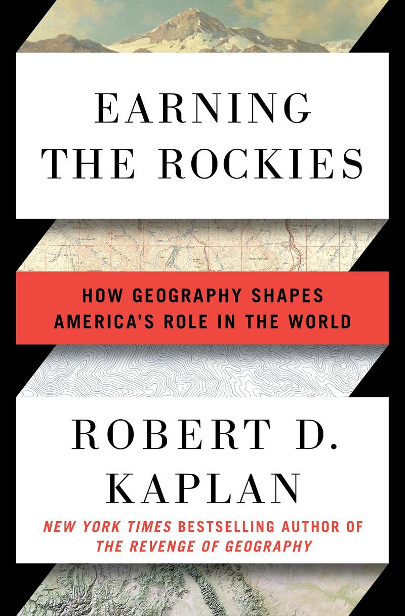 Earning the Rockies | Robert D. Kaplan | Random House