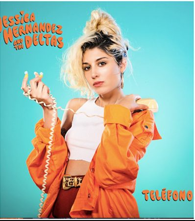 Review: Jessica Hernandez & The Deltas – Telephone/Teléfono