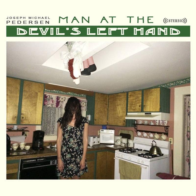 Joseph Michael Pedersen | Man at the Devil's Left Hand | Self-Released