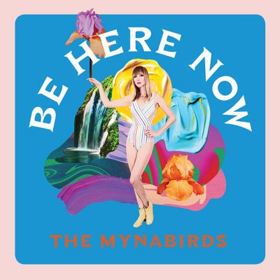 The Mynabirds | Be Here Now | Saddle Creek