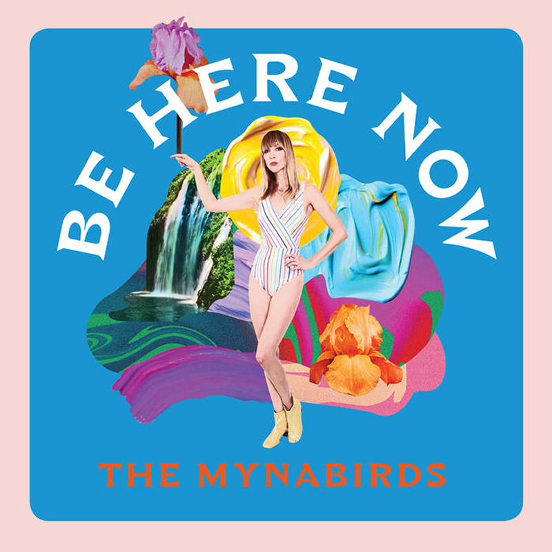 Review: The Mynabirds – Be Here Now