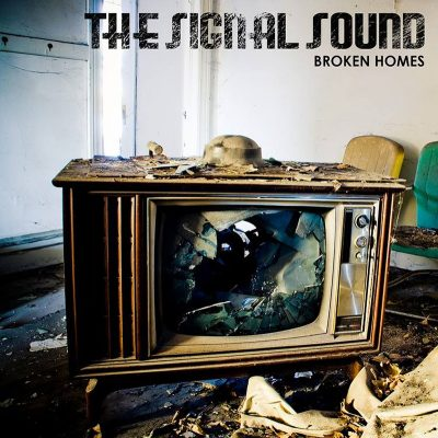 The Signal Sound | Broken Homes | Self-Released