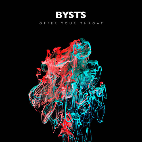 BYSTS | Offer Your Throat | Self-Released
