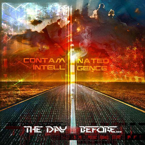 Contaminated Intelligence | The Day Before | Two Gods