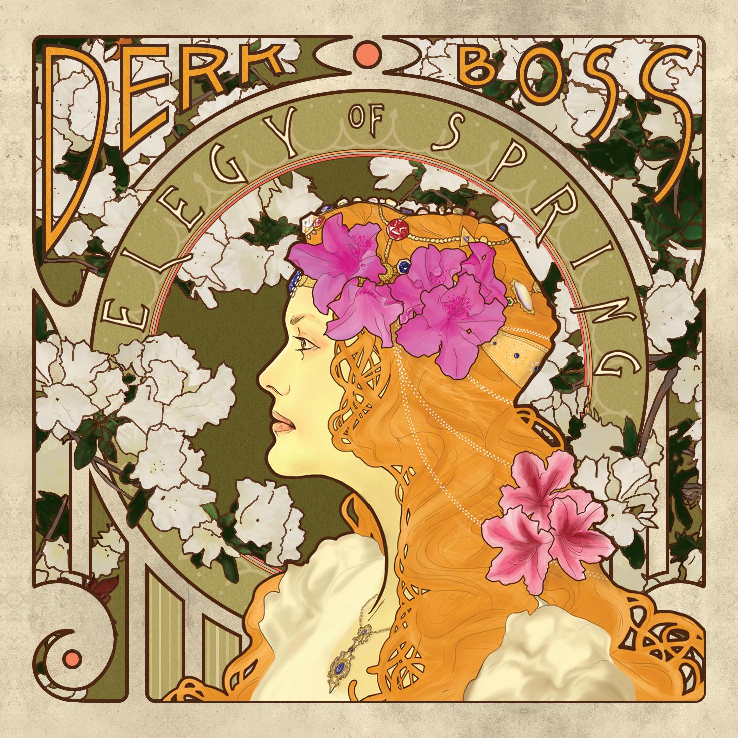 Derk Boss | Elegy of Spring | Self-Released