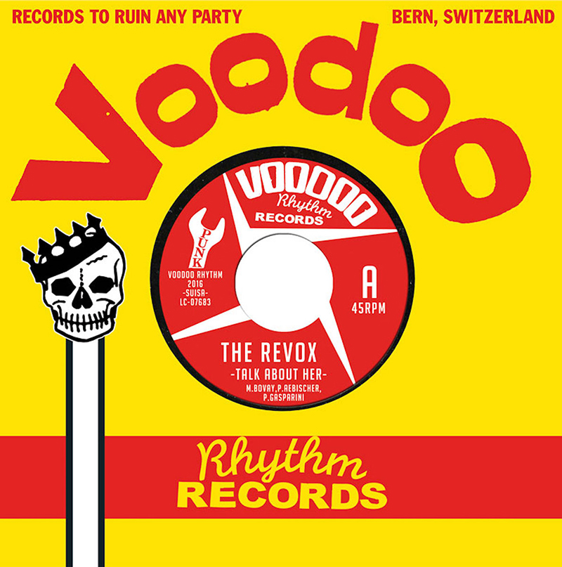 The Revox | Talk About Her / Sick Of You | Voodoo Rhythm Records