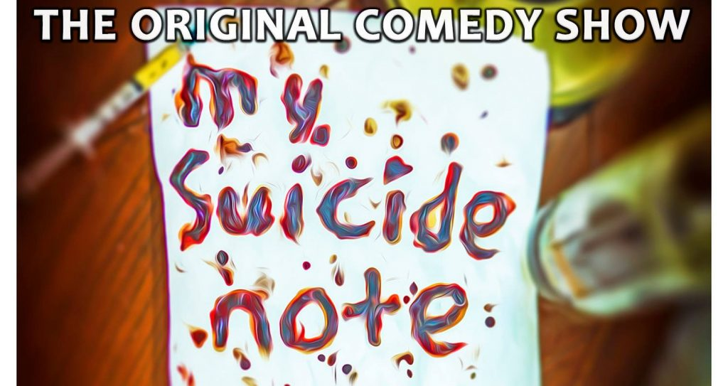 Collin Williams: My Suicide Note — A Dark Stand-Up Comedy Show