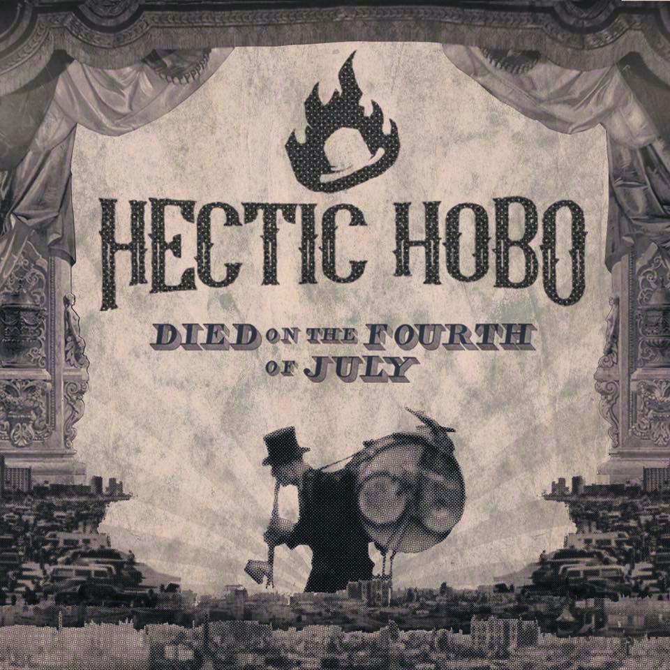 Local Review: Hectic Hobo – Died on the Fourth of July
