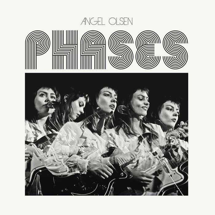 Angel Olsen | Phases | Jagjaguwar Records