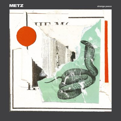 METZ | Strange Peace | Sub Pop Records