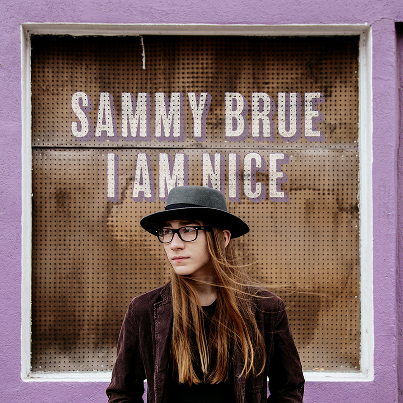Local Review: Sammy Brue – I Am Nice