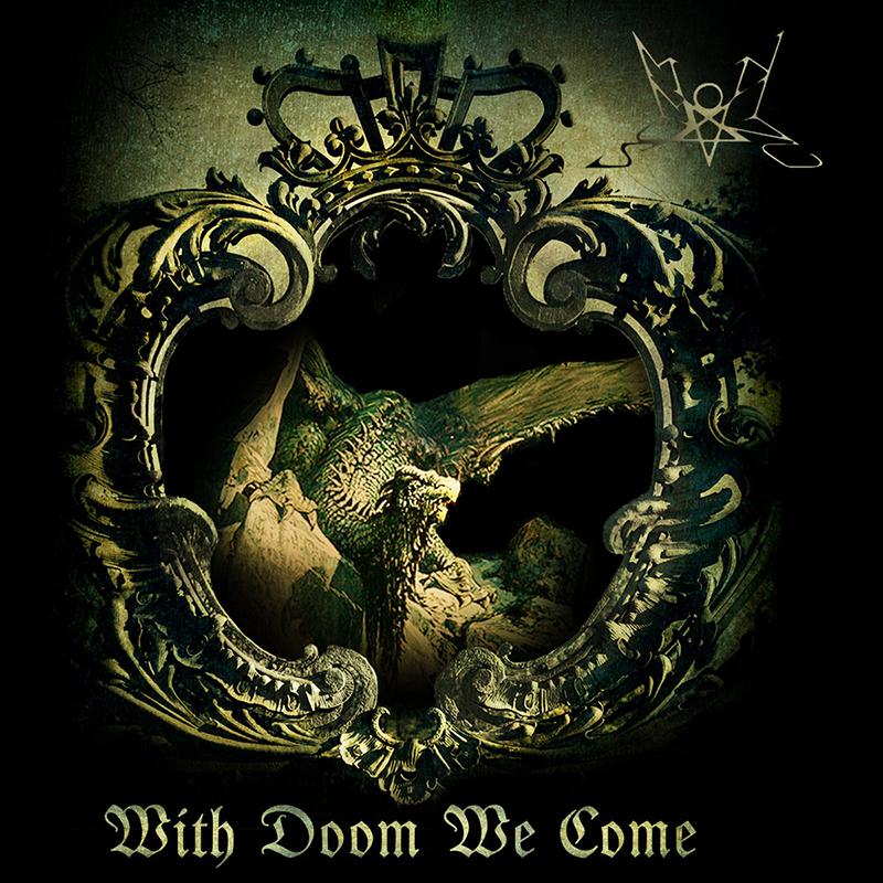 Summoning-With-Doom-We-Come