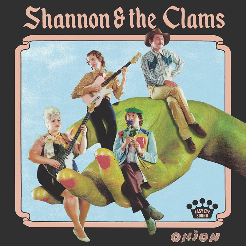 Shannon & the Clams | Onion