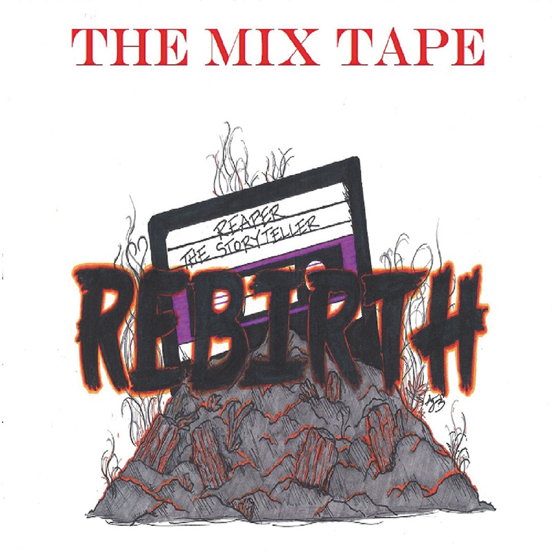 """Local Review: Reaper the Storyteller – """"REBIRTH"""" The Mixtape"""