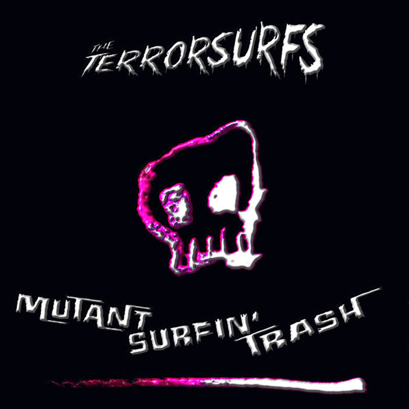 Review: The Terrorsurfs – Mutant Surfin' Trash