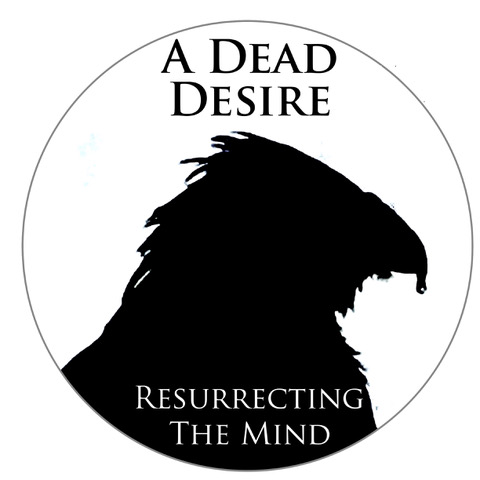 Local Review: A Dead Desire – Resurrecting the Mind