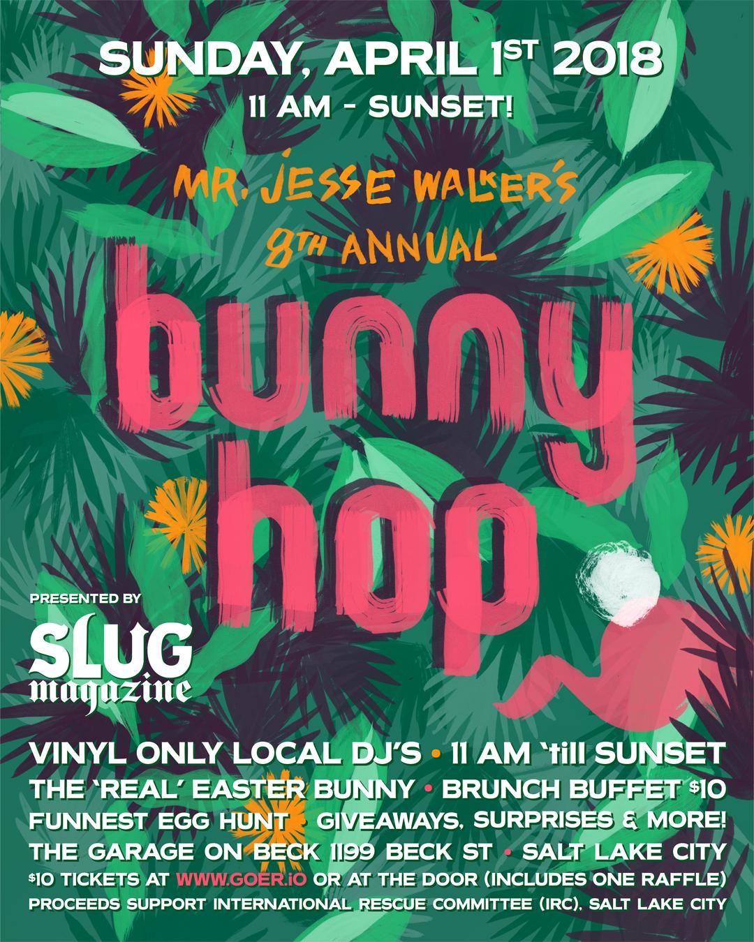 On Sunday, April 1st The Garage On Beck Street Will Host Mr. Jesse Walkeru0027s  8th Annual U0027Bunny Hop,u0027 Presented By SLUG Magazine.
