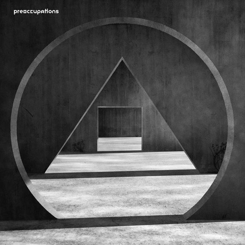 Review: Preoccupations – New Material