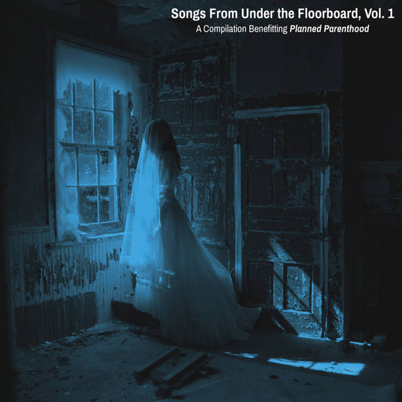 Review: Various Artists – Songs From Under the Floorboard