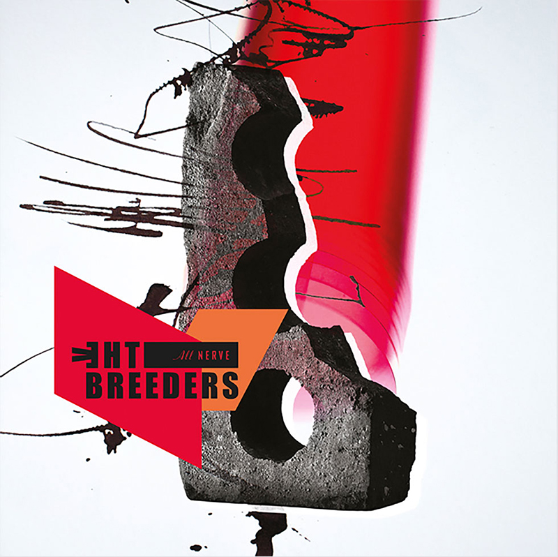 Review: The Breeders – All Nerve
