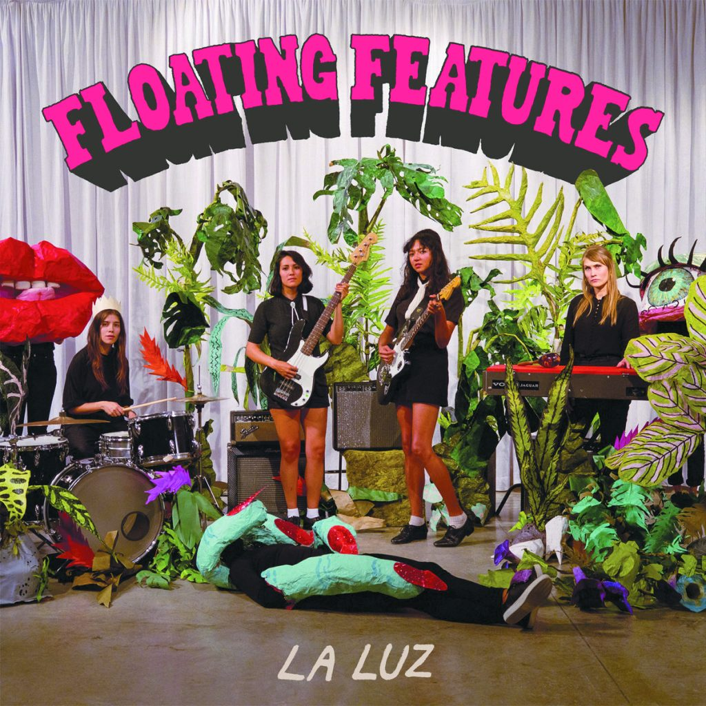 Review: La Luz – Floating Features