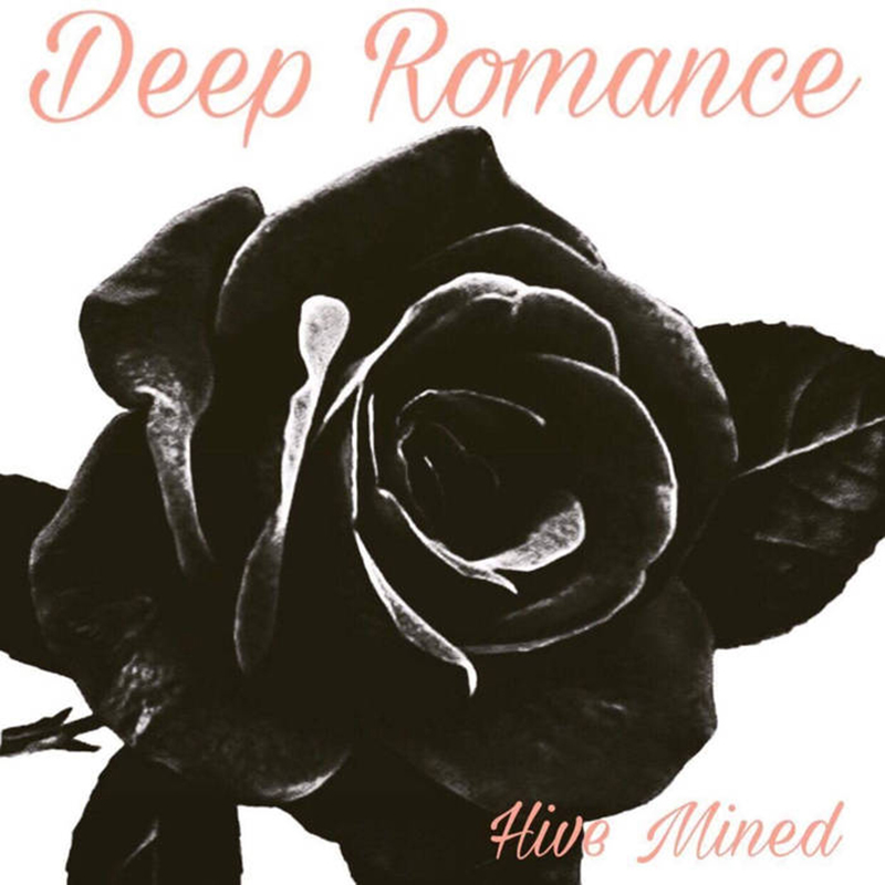 Deep Romance | Hive Minded