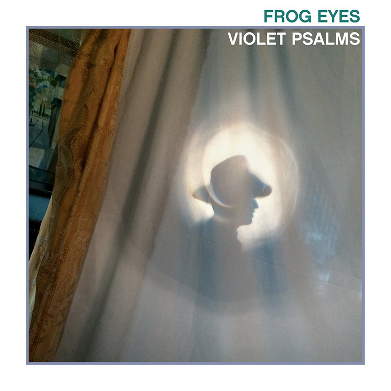 Review: Frog Eyes – Violet Psalms