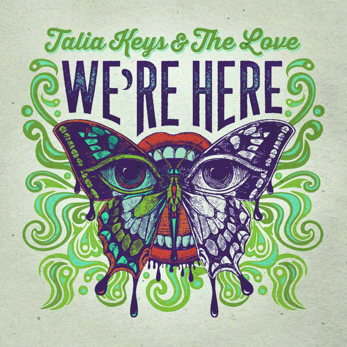 Local Review: Talia Keys and the Love – We're Here