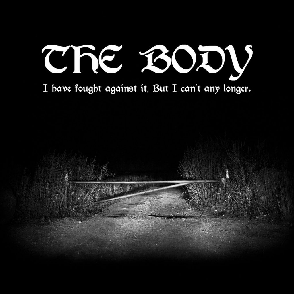 Review: The Body – I Have Fought Against It, But I Can't Any Longer
