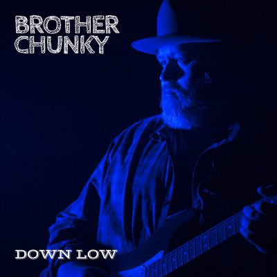 Brother Chunky | Down Low