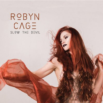 Robyn Cage | Slow the Devil