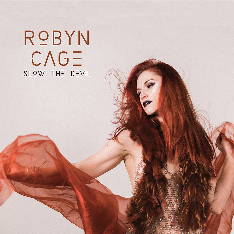 Local Review: Robyn Cage – Slow The Devil (Deluxe Digital)