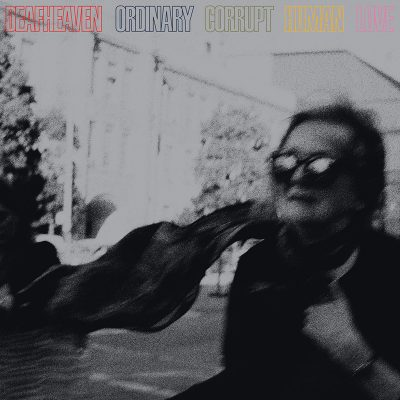 Deafheaven | Ordinay Corrupt Human Love | ANTI-