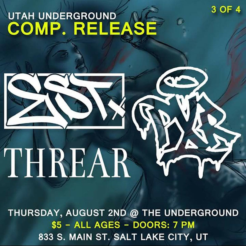 Utah Underground Compilation Release Shows 3 & 4 @ The Underground & Metro with Establish, PXR, Threar, Exes, Hemwick, Seven Daggers, Hero Double Zero, LSDO 08.02-04