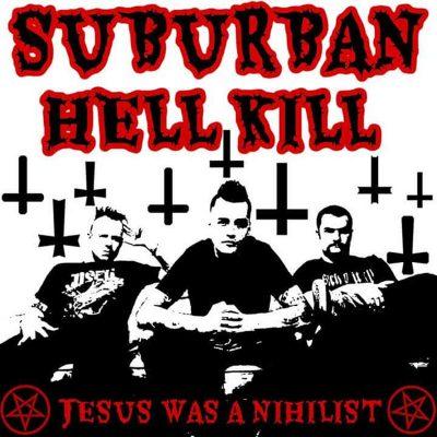 Suburban Hell Kill