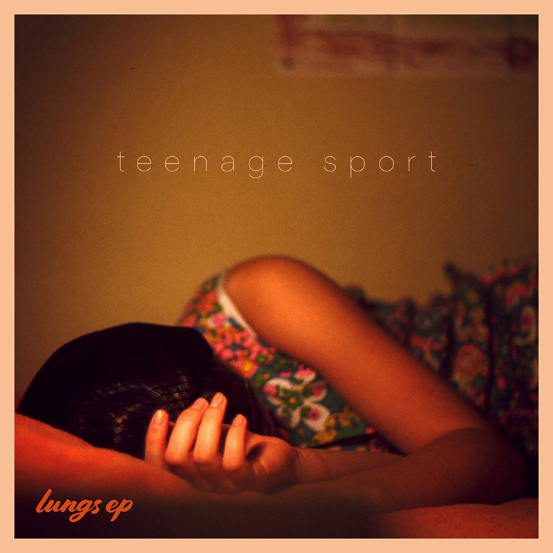 Local Review: teenage sport – lungs EP