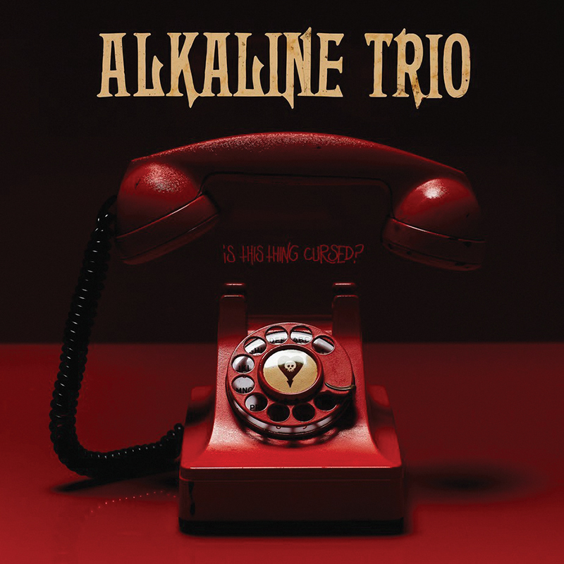 Review: Alkaline Trio – Is This Thing Cursed?