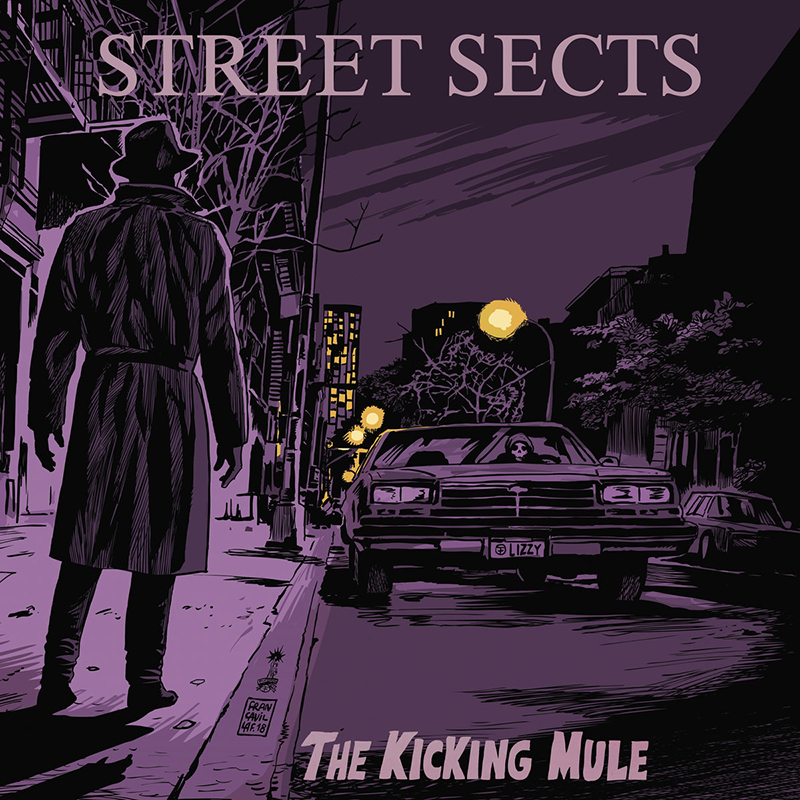 Review: Street Sects – The Kicking Mule