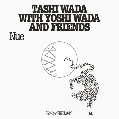 Tashi Wada with Yoshi Wada and Friends | Nue | RVNG Intl.