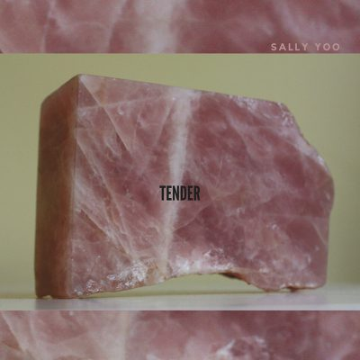 Sally Yoo | Tender | Self-Released