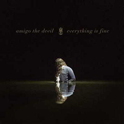 Amigo the Devil | Everything is Fine | Regime Music Group