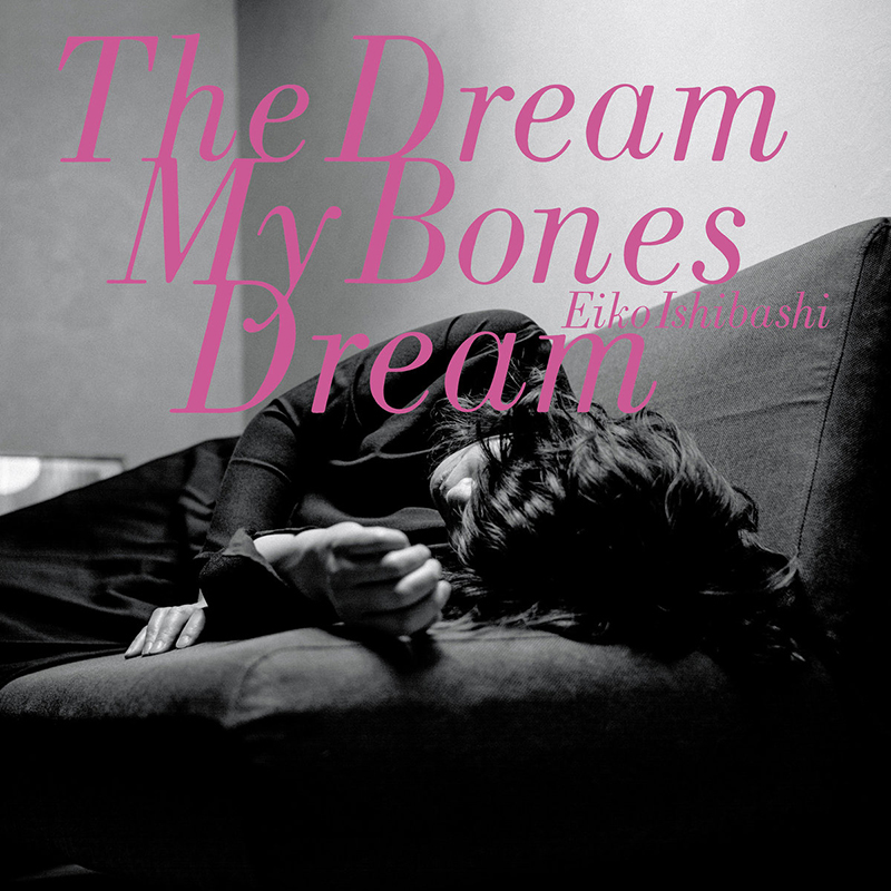 Eiko Ishibashi | The Dreams My Bones Dream | Drag City