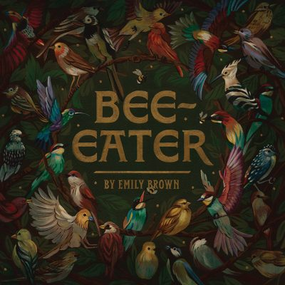 Emily Brown | Bee Eater | Song Club Records