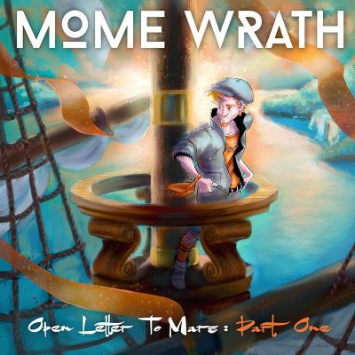 Mome Wrath | Open Letter to Mars pt. 1 | Self-Released