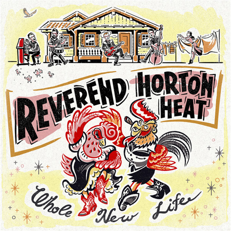 Review: Reverend Horton Heat – Whole New Life