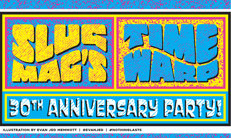 SLUG Mag's Time Warp – 30th Anniversary Party