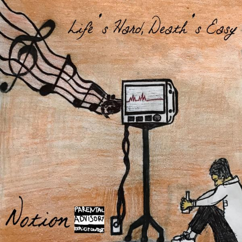 Local Review: Notion – Life's Hard, Death's Easy