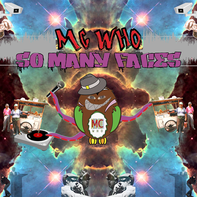 Local Review: MC Who – So Many Faces