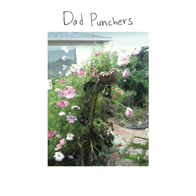 Review: Dad Punchers – Self-Titled