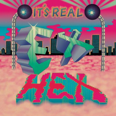 Ex Hex | It's Real | Merge
